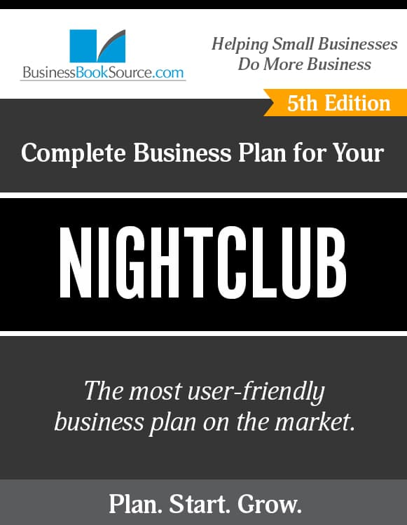 The Business Plan for Your Nightclub
