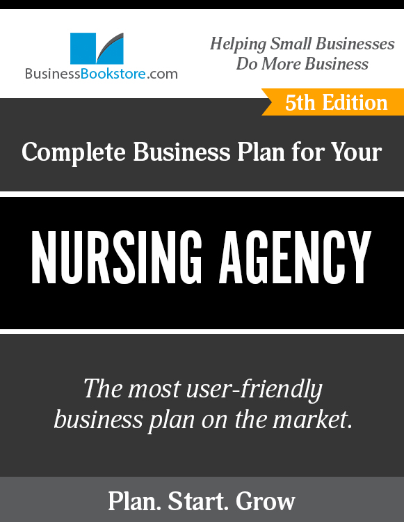 The Business Plan for Your Nursing Agency eBook