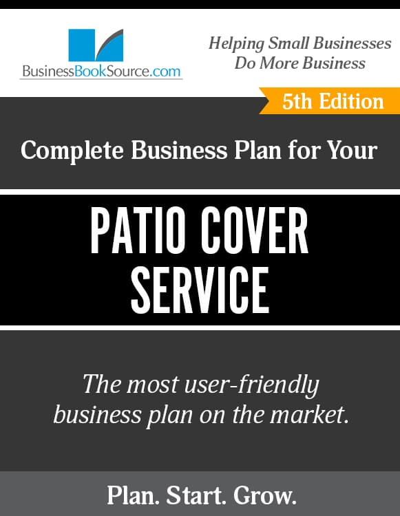 The Business Plan for Your Patio Cover Service eBook
