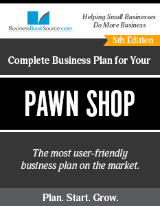The Business Plan for Your Pawn Shop