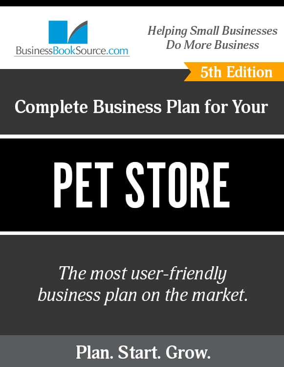 The Business Plan for Your Pet Shop
