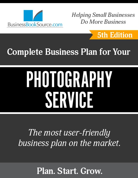 The Business Plan for Your Photography Service