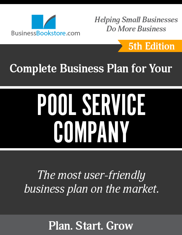 The Business Plan for Your Pool Service Company eBook
