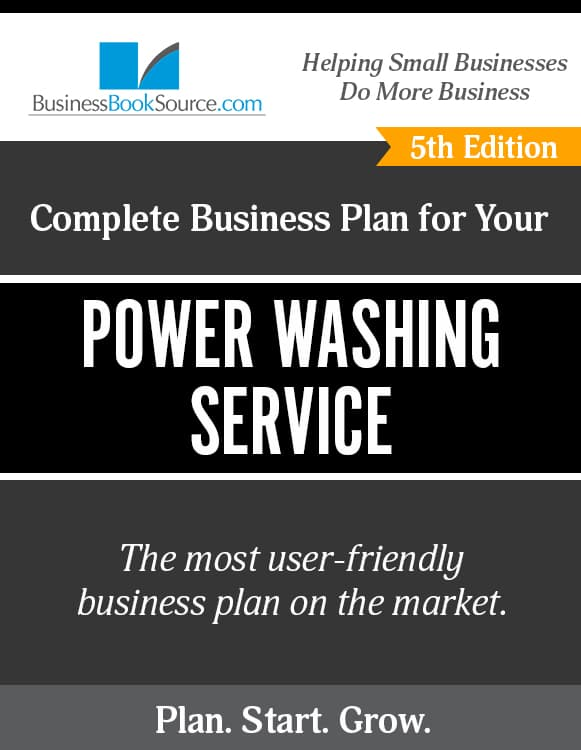 The Business Plan for Your Power Washing Service