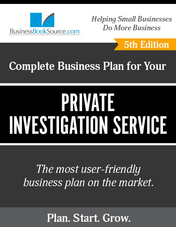 The Business Plan for Your Private Investigation Service