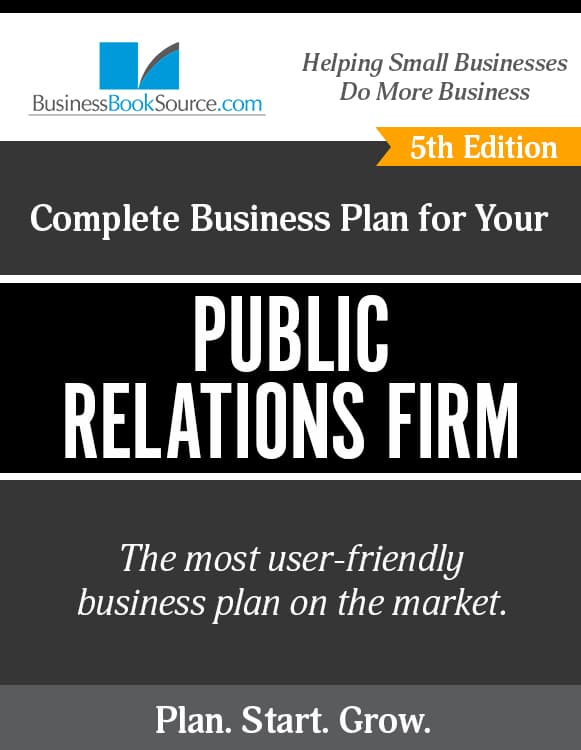 The Business Plan for Your Public Relations Firm