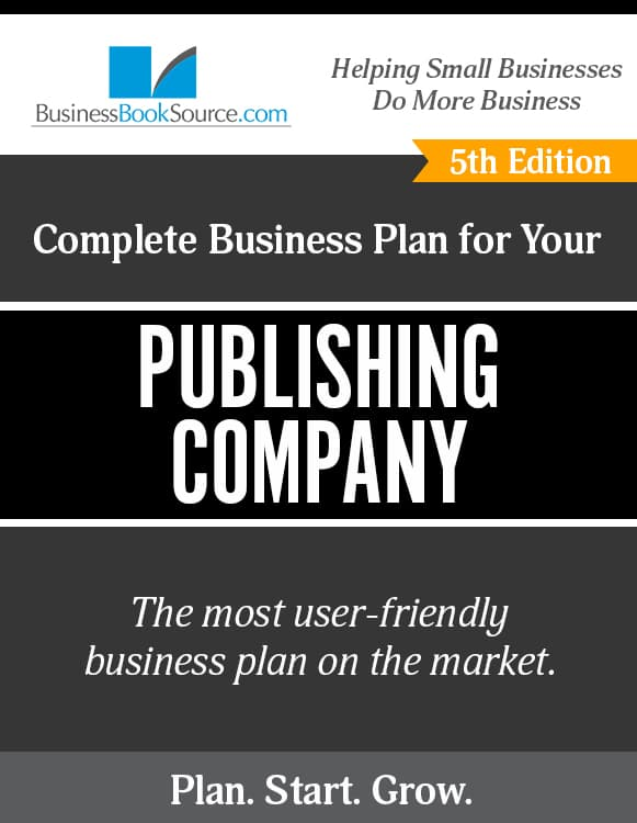 The Business Plan for Your Publishing Company
