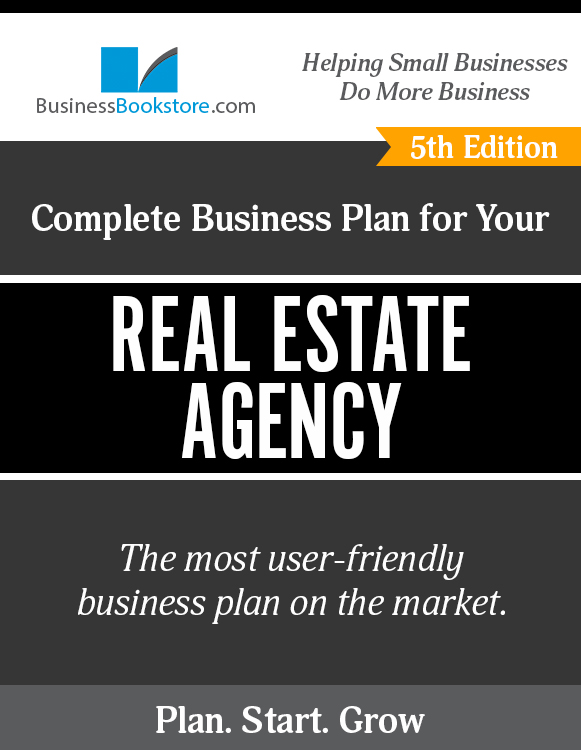 The Business Plan for Your Real Estate Agency