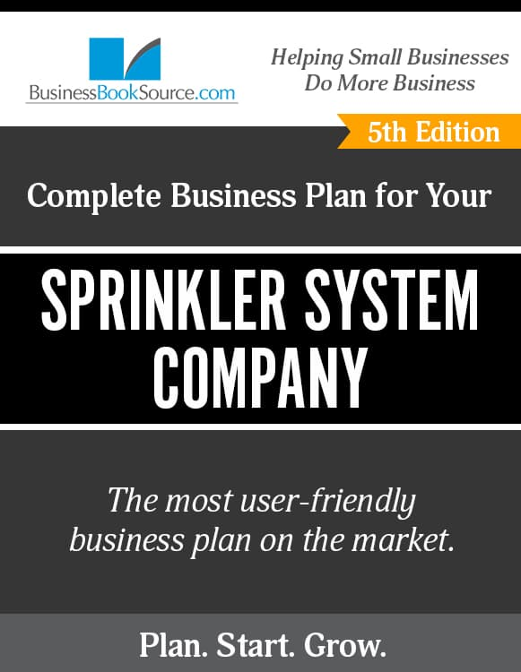 The Business Plan for Your Sprinkler System Company