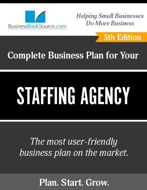 The Business Plan for Your Staffing Agency