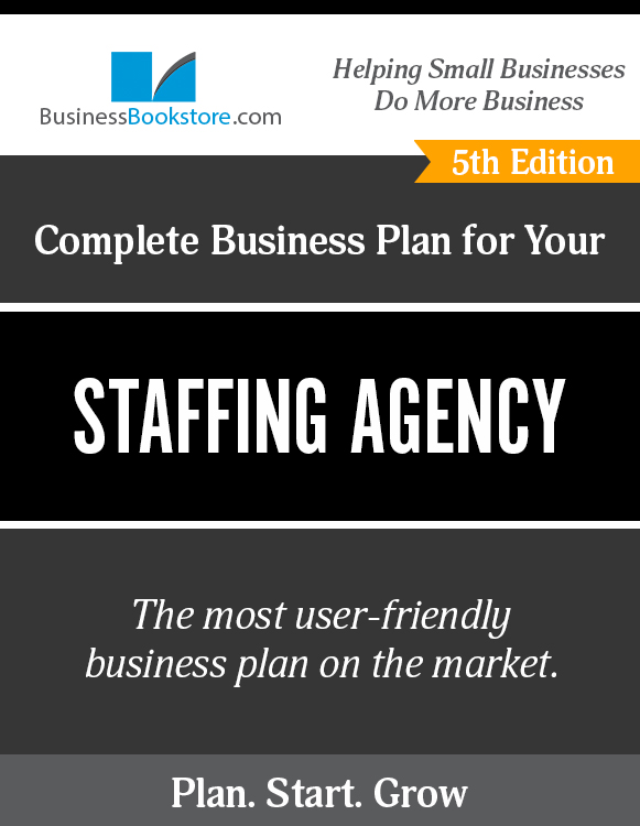 The Business Plan for Your Staffing Agency eBook