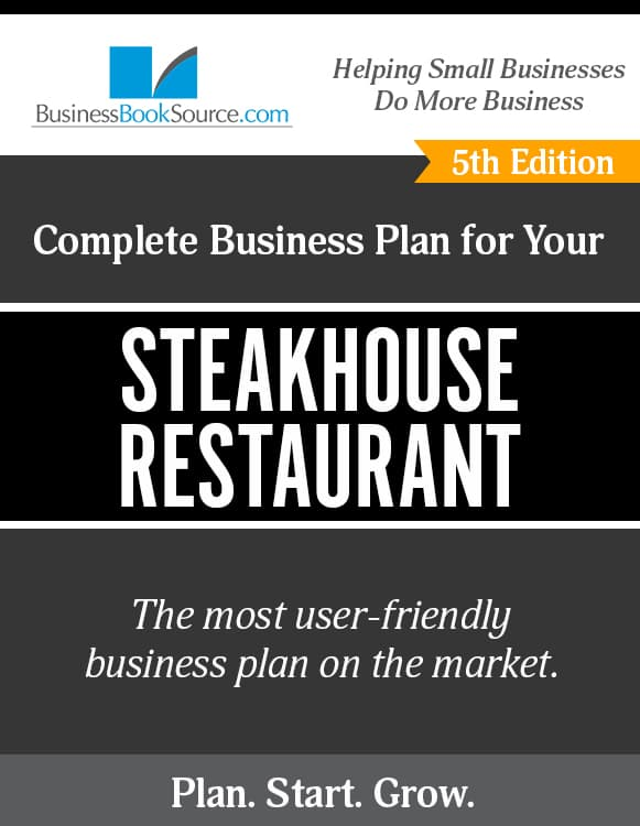 The Business Plan for Your Steakhouse Restaurant