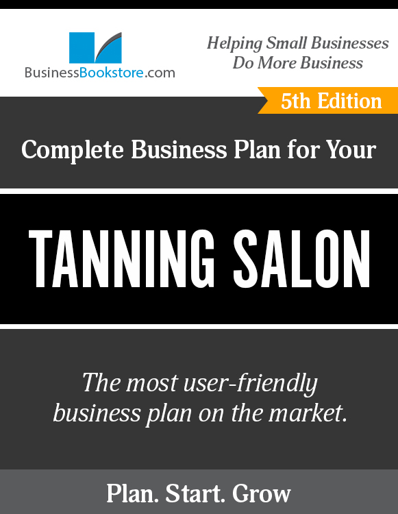 The Business Plan for Your Tanning Salon eBook