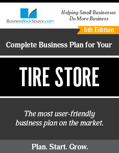 The Business Plan for Your Tire Store