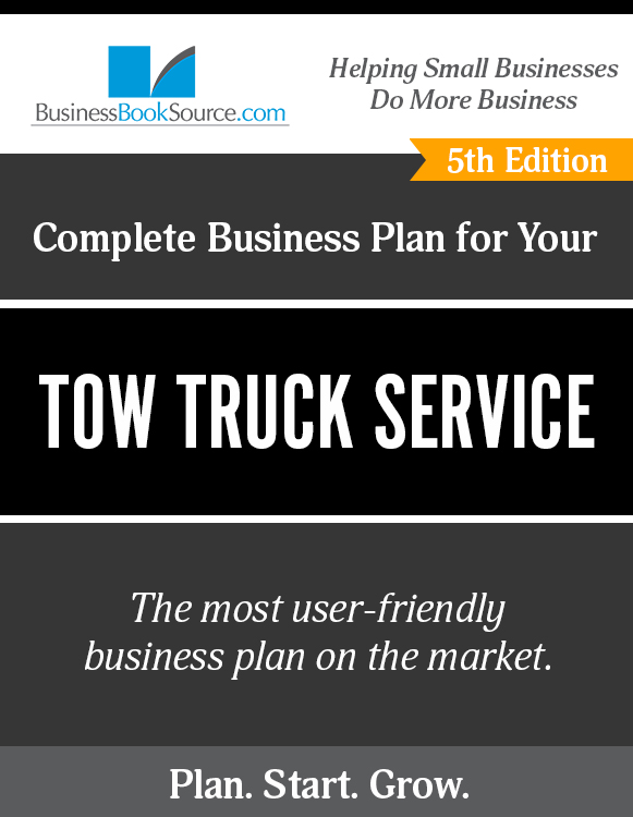 The Business Plan for Your Tow Truck Service