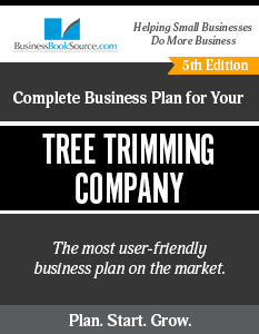 Tree Trimming Company Business Plan