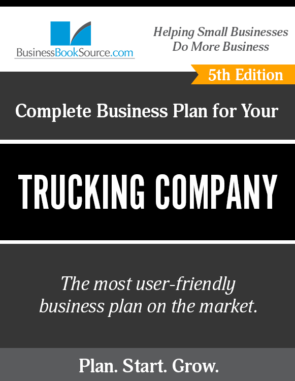 The Business Plan for Your Trucking Company eBook