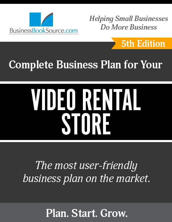The Business Plan for Your Video Rental Store