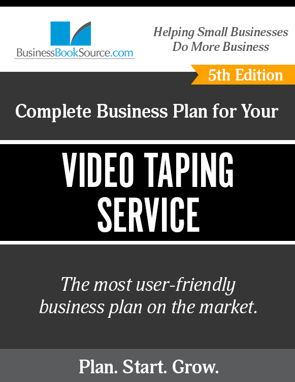 The Business Plan for Your Video Taping Service