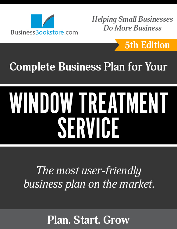 The Business Plan for Your Window Treatment Service eBook