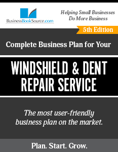 Windshield and Dent Repair Service Business Plan