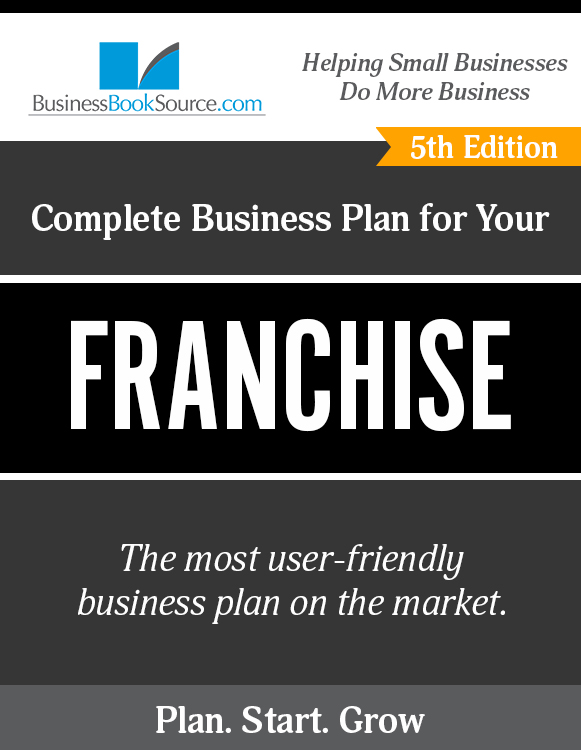 The Business Plan for Your Franchise Operation