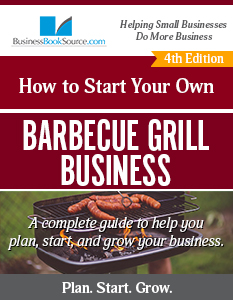 How To Start Your Own Barbecue Grill Business