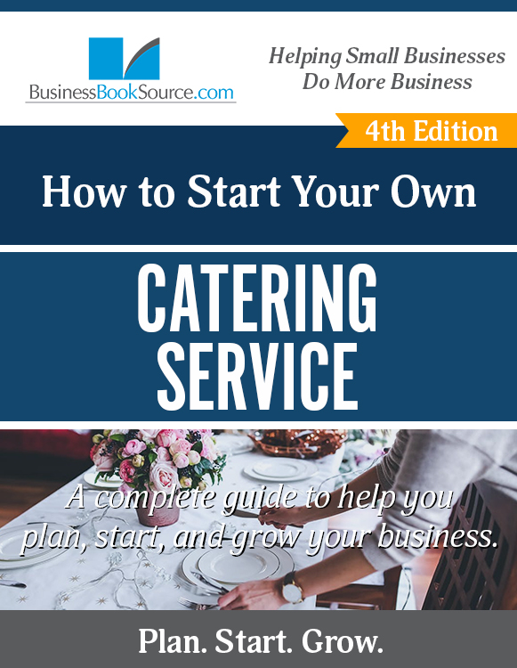 Start Your Own Catering Business! eBook