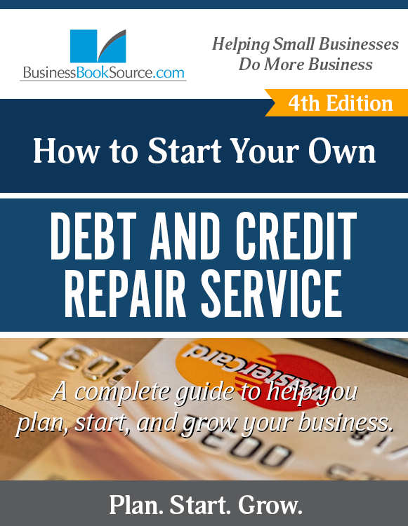 Start Your Own Credit and Debt Repair Service!