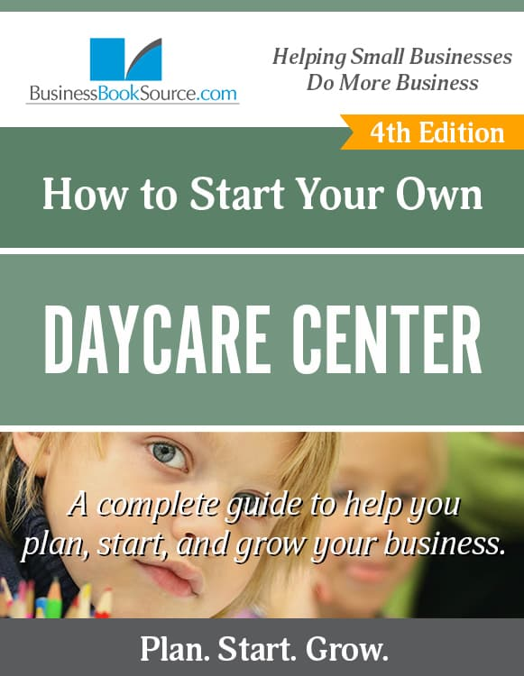Start Your Own Day Care Center!