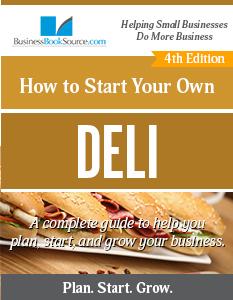 Start Your Own Deli