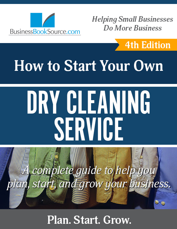 Start Your Own Dry Cleaning Business!