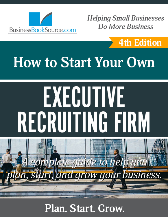 Start Your Own Executive Recruiting Firm!