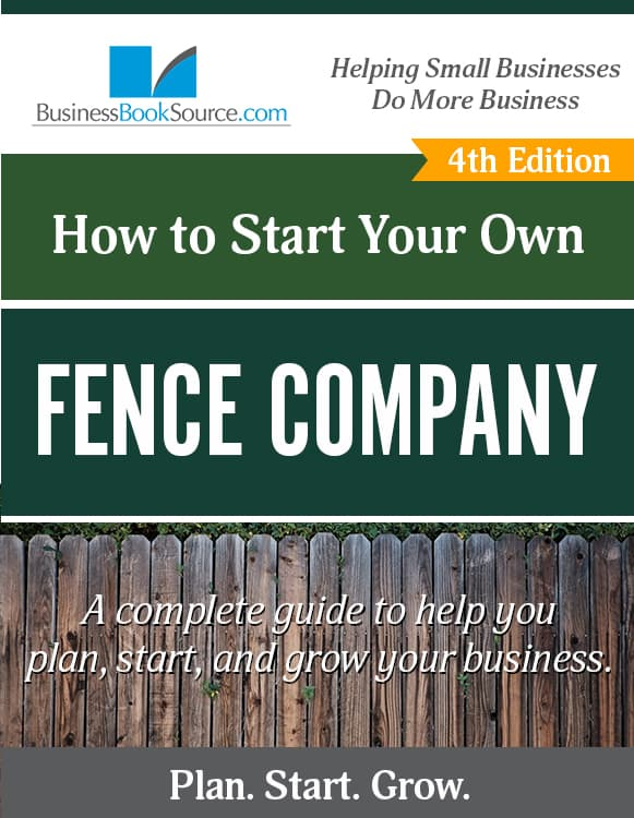 Start Your Own Fence Company!
