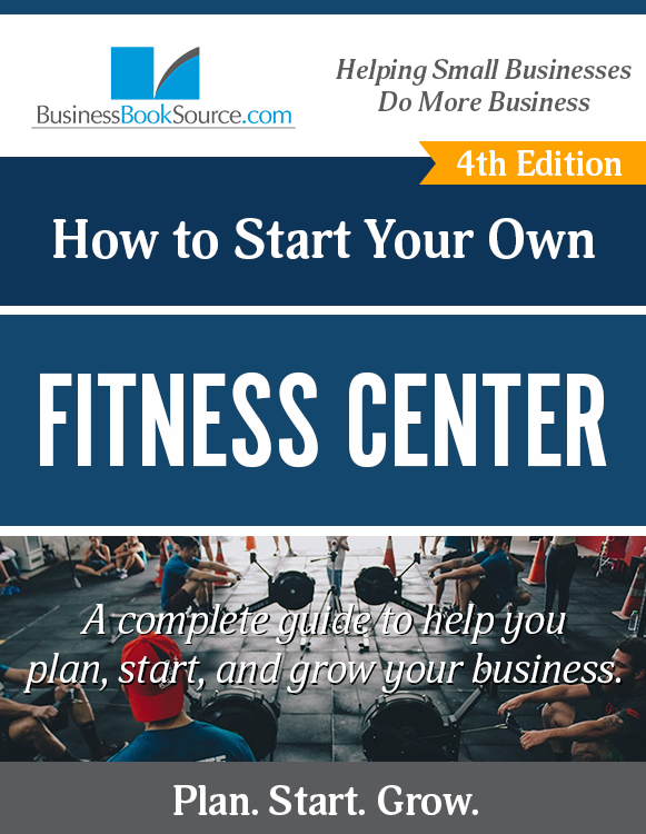 Start Your Own Fitness Center!