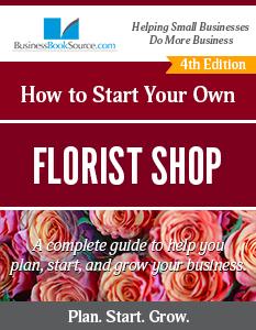 Start Your Own Florist Shop