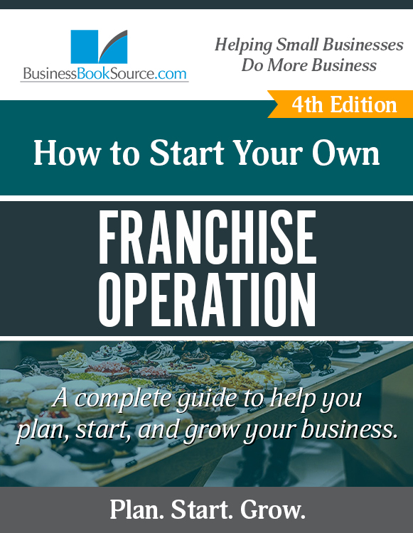 Start Your Own Franchise Operation Business!