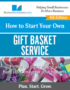 Start Your Own Gift Basket Business!