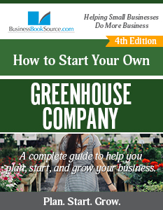 HOW To Start Your Own Greenhouse Company