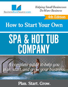 How To Start Your Own Spa & Hot Tub Company
