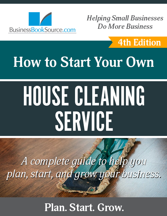 Start Your Own House Cleaning Business!