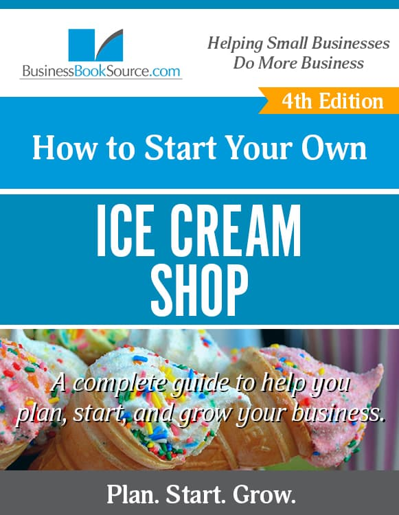 Start Your Own Ice Cream Store! eBook