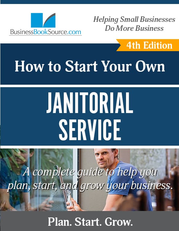 Start Your Own Janitorial Service!