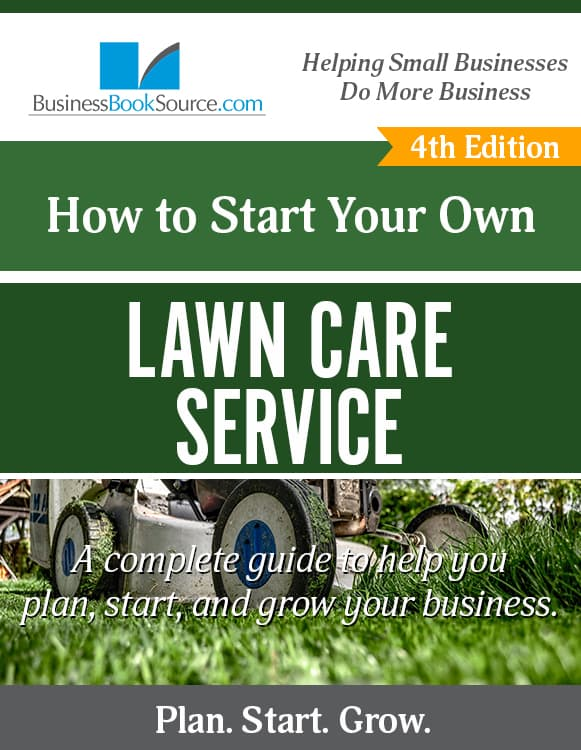 Start Your Own Lawn Care Service!