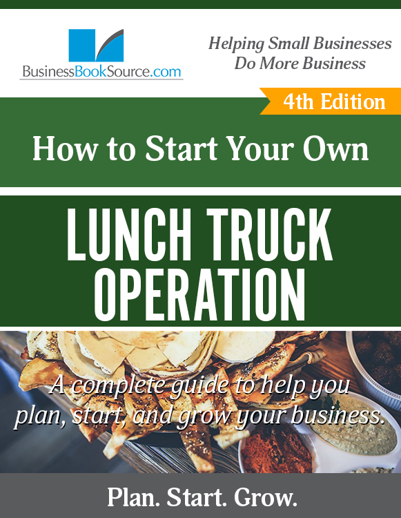 Start Your Own Lunch Truck Business! eBook