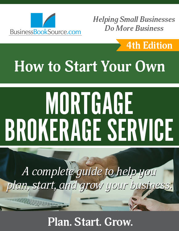 Start Your Own Mortgage Broker Service!