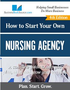 Start Your Own Nursing Agency