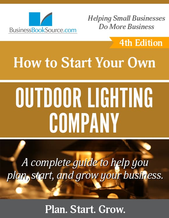 Start Your Own Outdoor Lighting Business! eBook