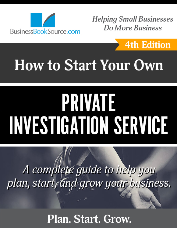 Start Your Own Private Investigation Company!