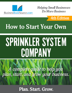 Start Your Own Sprinkler System Business